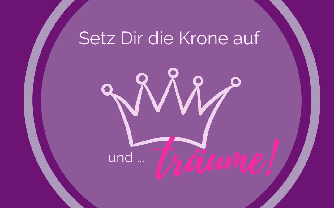 FINANZIELLE FREIHEIT: Setze Dir die Krone auf!